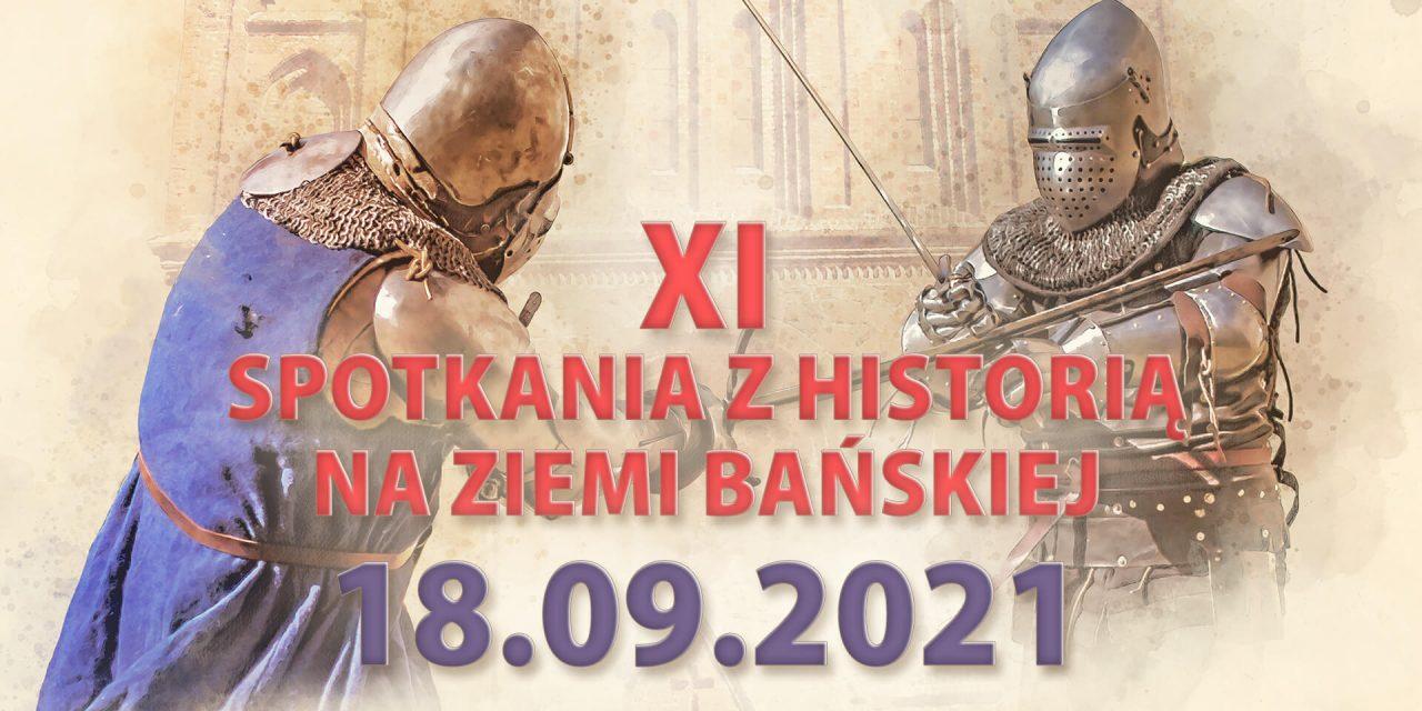 XI Spotkania z Historią na Ziemi Bańskiej